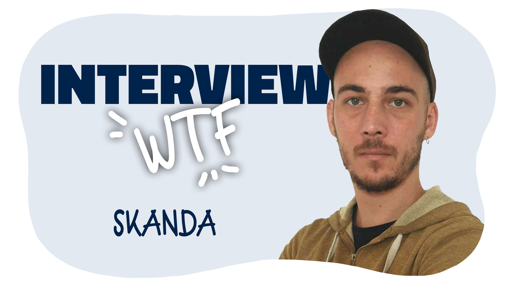 Interview Skanda