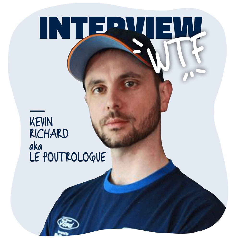 Interview Le Poutrologue